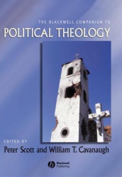: The Blackwell Companion to Political Theology (Blackwell Companions to Religion)