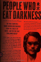 Richard Lloyd Parry: People Who Eat Darkness: The True Story of a Young Woman Who Vanished from the Streets of Tokyo--and the Evil That Swallowed Her Up