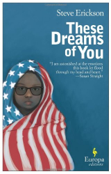 Steve Erickson: These Dreams of You
