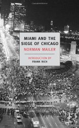 Norman Mailer: Miami and the Siege of Chicago (New York Review Books Classics)