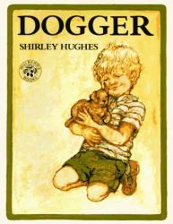 Shirley Hughes: Dogger