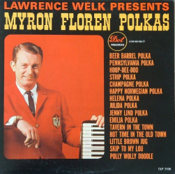 Lawerence Welk and Myron Floren - Polkas