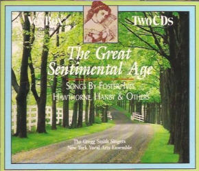 Gregg Smith Singers - Great Sentimental Age