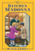 Rumer Godden: The Kitchen Madonna
