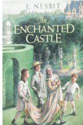 E. Nesbit: The Enchanted Castle