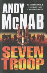 Andy McNab: Seven Troop