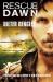 Dieter Dengler: Rescue dawn