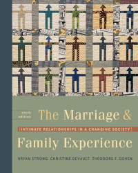 Bryan Strong: The Marriage & Family Experience: Intimate Relationships in a Changing Society (with InfoTrac®)