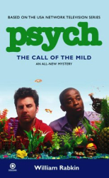 William Rabkin: Psych: The Call of the Mild