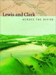 Carolyn Gilman: Lewis and Clark: Across the Divide