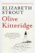 Elizabeth Strout: Olive Kitteridge