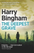 Harry Bingham: The Deepest Grave