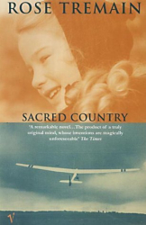Rose Tremain : Sacred Country
