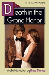 Anne Morice: Death in the Grand Manor
