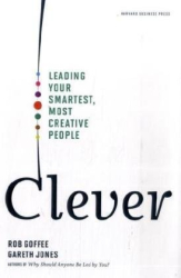 Rob Goffee: Clever: Leading Your Smartest, Most Creative People