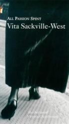 Vita Sackville-West: All Passion Spent
