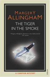 Margery Allingham: The Tiger in the Smoke