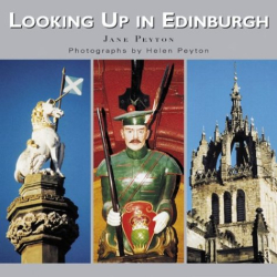 Jane Peyton: Looking Up in Edinburgh