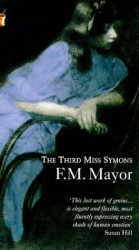 F.M. Mayor: The Third Miss Symons