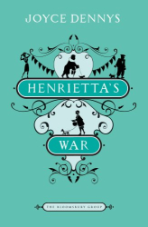 Joyce Dennys: Henrietta's War: News from the Home Front 1939-1942 (Bloomsbury Group)