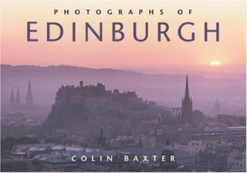 Colin Baxter: Photographs of Edinburgh