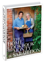 Monty & Sarah Don: The Home Cookbook