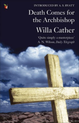 Willa Cather: Death Comes for the Archbishop