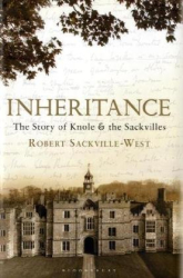 Robert Sackville-West: Inheritance: The Story of Knole and the Sackvilles