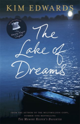 Kim Edwards: The Lake of Dreams