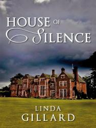 Linda Gillard: House of Silence