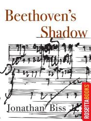 Jonathan Biss: Beethoven's Shadow