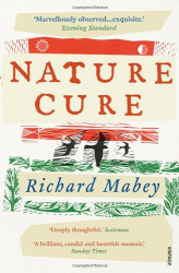 Richard Mabey: Nature Cure