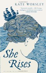 Kate Worsley: She Rises