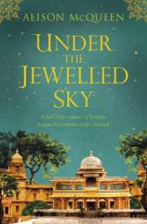 Alison McQueen: Under the Jewelled Sky
