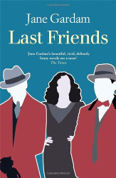 Jane Gardam: Last Friends