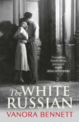 Vanora Bennett: The White Russian