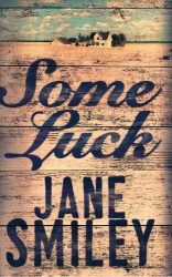 Jane Smiley: Some Luck
