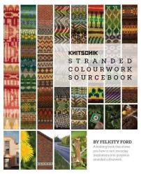 Felicity Ford: Knitsonik Stranded Colourwork Sourcebook