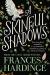 Frances Hardinge: A Skinful of Shadows