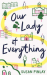 Susan Finlay: Our Lady of Everything