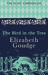 Elizabeth Goudge: The Bird in the Tree