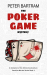 Peter Bartram: The Poker Game Mystery: A Crampton of the Chronicle adventure