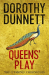 Dorothy Dunnett: Queens' Play