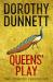 Dorothy Dunnett: Queens' Play