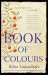 Robyn Cadwallader: Book of Colours