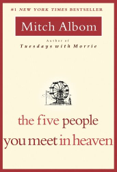 Mitch Albom: The Five People You Meet in Heaven
