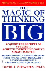 David O Schwartz: The Magic of Thinking Big