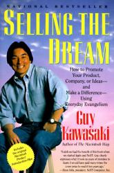 Guy Kawasaki: Selling the Dream