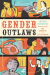 Kate Bornstein: Gender Outlaws: The Next Generation