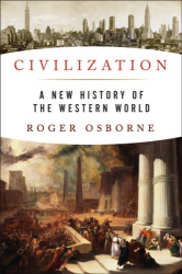 : Civilization: A New History of the Western World